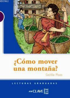 Como Mover Una Montana? (LG Nivel-1) İspanyolca Okuma Kitabı
