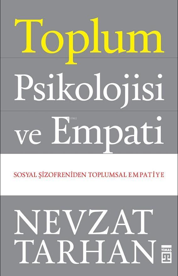 Toplum Psikolojisi ve Empati