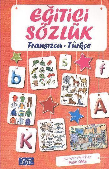 Eğitici Sözlük (Fransızca - Türkçe)