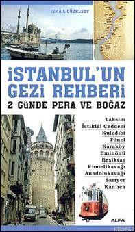 İstanbul'un Gezi Rehberi; 2 Günde Pera ve Boğaz