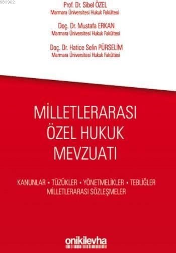 Milletlerarası Özel Hukuk Mevzuatı