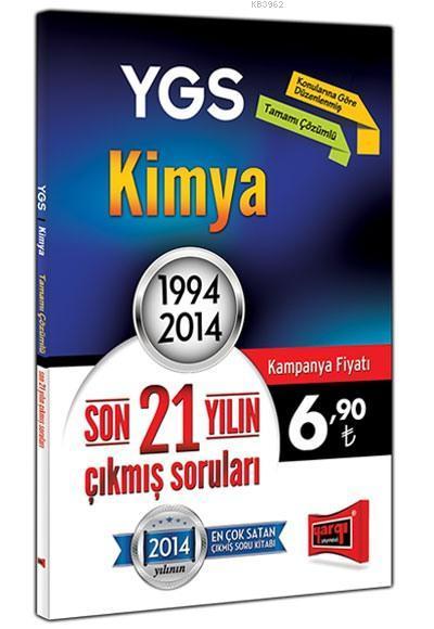 YGS Kimya Son 21 Yılın Çıkmış Soruları; 1994 - 2014