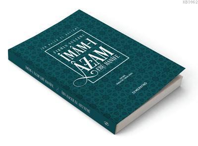 Fıkhın Sultanı İmâm-ı Âzam Ebu Hanife