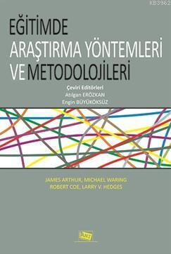 Eğitimde Araştırma Yöntemleri ve Metodolojileri