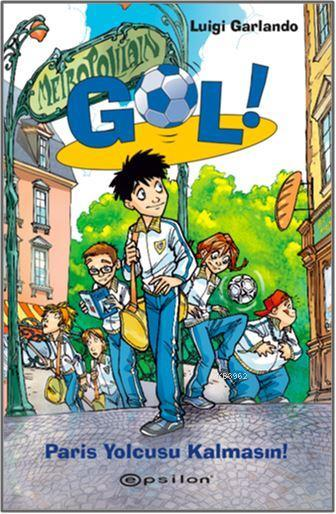 Gol! 6: Paris Yolcusu Kalmasın