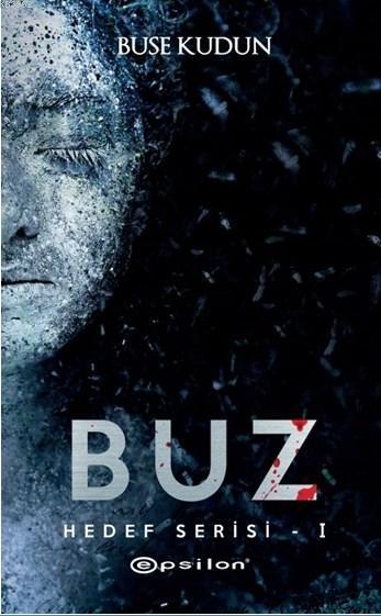 Buz - Hedef Serisi - I