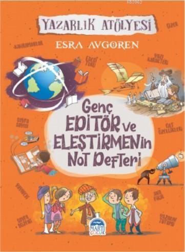 Genç Editör ve Eleştirmenin  Not Defteri; Yazarlık Atölyesi