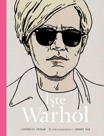İşte Warhol