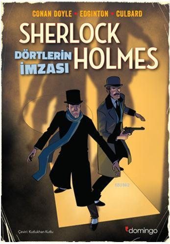 Dörtlerin İmzası - Bir Sherlock Holmes Çizgi Romanı