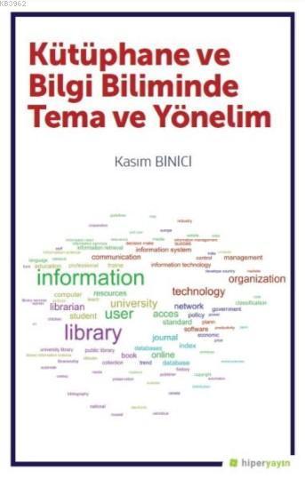 Kütüphane ve Bilgi Biliminde Tema ve Yönelim
