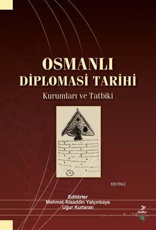 Osmanlı Diplomasi Tarihi; Osmanlı Diplomasi Tarihi