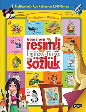 A'dan Z'ye Resimli İngilizce-Türkçe Sözlük
