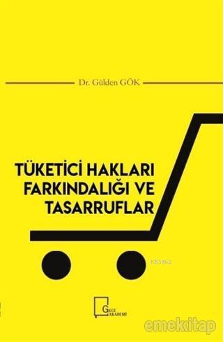 Tüketici Hakları Farkındalığı ve Tasarruflar