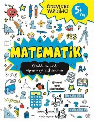 Matematik - Ödevlere Yardımcı Okulda ve Evde Öğrenmeyi İlişkilendirir