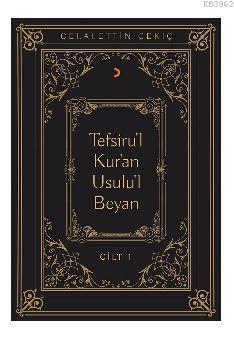 Tefsiru'l Kur'an Usulu'l Beyan; Cilt 1-6