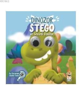 Dinozor Stego ve Sevimli Dostları Bu Kocaman Gözler Kimin?