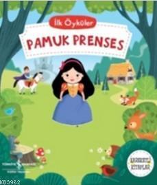 Pamuk Prenses; İlk Öyküler