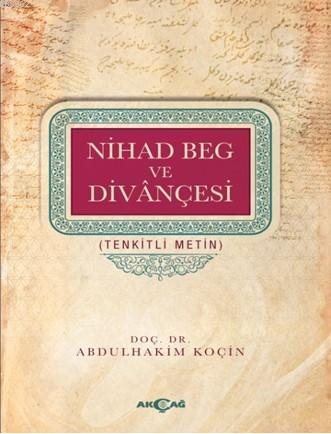 Nihad Beg ve Divançesi; Tenkitli Metin