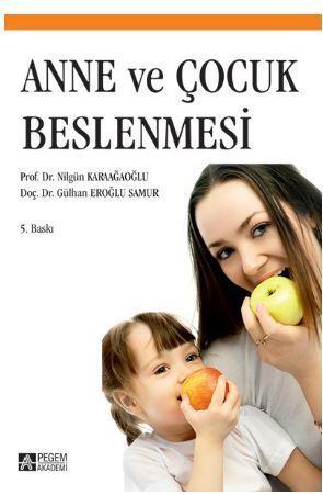 Anne ve Çocuk Beslenmesi