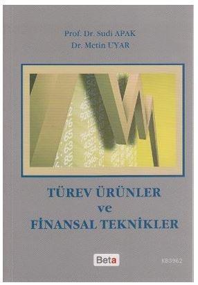 Türev Ürünler ve Finansal Teknikler