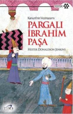 Pargalı İbrahim Paşa; Kanuninin Vezirazamı