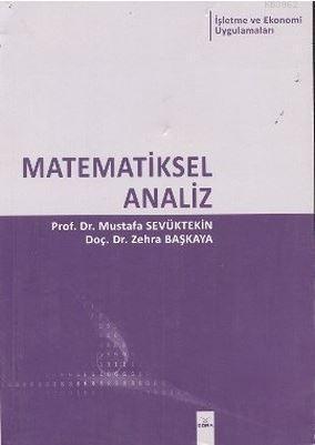 Matematiksel Analiz; İşletme ve Ekonomi Uygulamaları