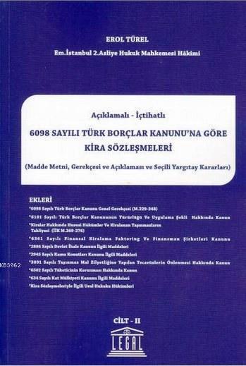 Açıklamalı-İçtihatlı 6098 Sayılı Türk Borçlar Kanunu'na Göre Kira Sözleşmeleri (2 Cilt Takım)