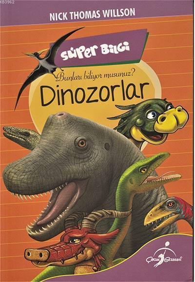 Süper Bilgi - Dinozorlar