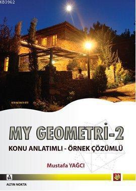 My Geometri - 2; Konu Anlatımlı - Örnek Çözümlü