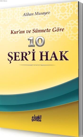10 Şer'i Hak; Kur'an ve Sünnete Göre