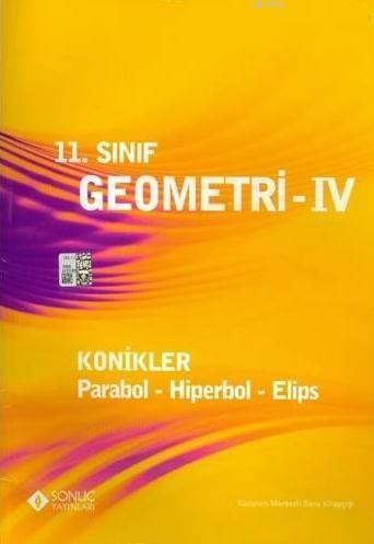 11. Sınıf Geometri 4 - Konikler, Parabol, Hiper, Elips