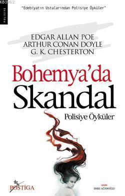 Bohemya'da Skandal; Polisiye Öyküler