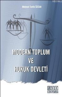 Modern Toplum ve Hukuk Devleti