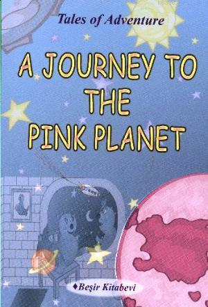 A Journey To The Pink Planet