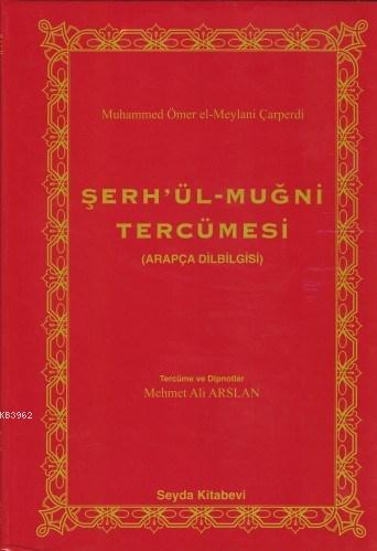 Şerh'ül Muğni Tercümesi; Arapça Dilbilgisi