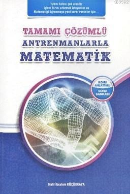 Antrenmanlarla Matematik Tamamı Çözümlü; Konu Anlatımlı - Soru Bankası