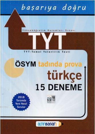 Altınbaşarı TYT Türkçe 15 Deneme; (Yeni)