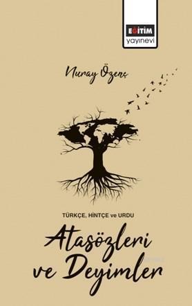 Türkçe, Hintçe ve Urdu Atasözleri ve Deyimler