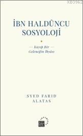 İbn Haldüncu Sosyoloji; Kayıp Bir Geleneğin İhyası