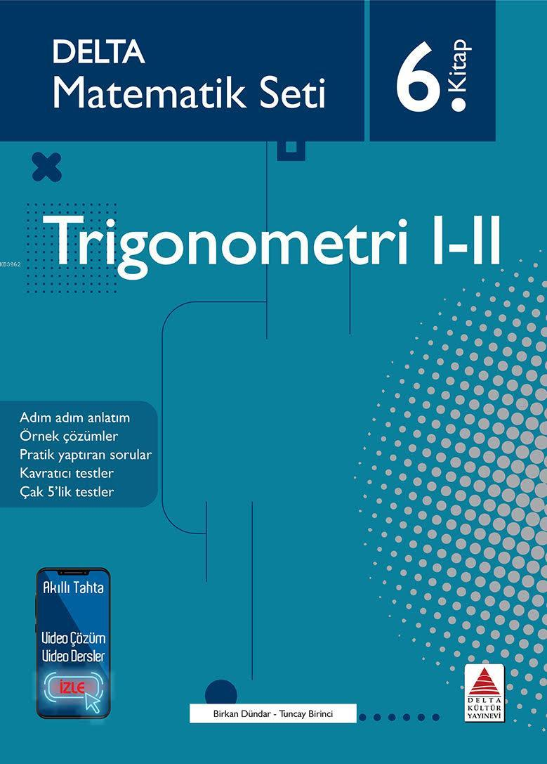 Matematik Seti 6 Trigonometri I - II