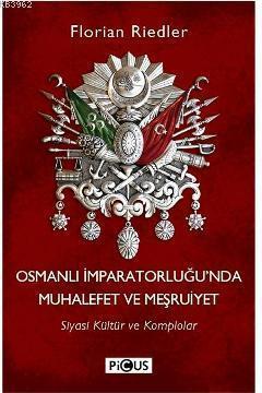Osmanlı İmparatorluğunda Muhalefet ve Meşrutiyet