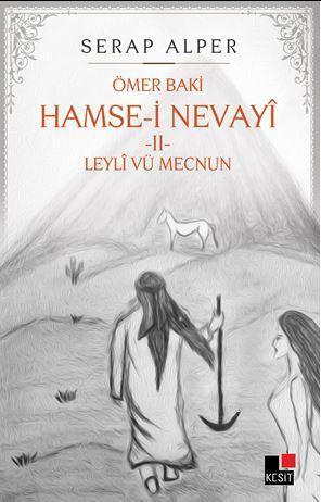 Hamse-i Nevayî  Leylî vü Mecnun