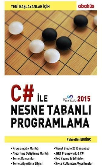 Yeni Başlayanlar İçin C# ile Nesne Tabanlı Progralama