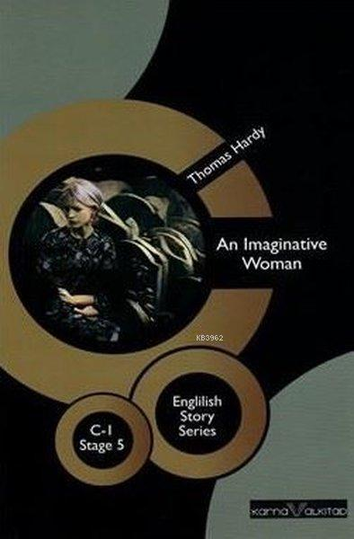 An Imaginative Woman Stage 5 C-1; English Story Series