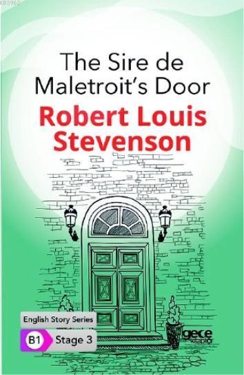The Sire de Maletroit's Door İngilizce Hikayeler B1 Stage3