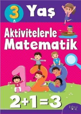 Aktivitelerle Matematik; 3 Yaş