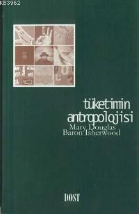 Tüketimin Antropolojisi