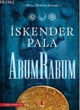 Abum Rabum; Bir Hz. İbrahim Romanı