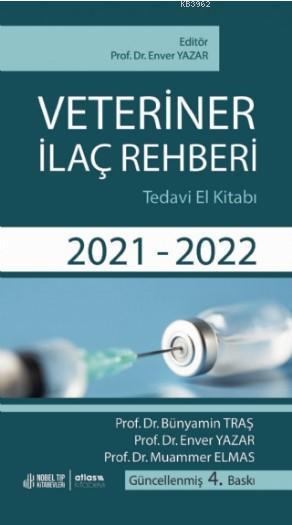 Veteriner İlaç Rehberi Tedavi El Kitabı 2021-2022