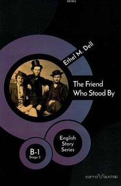 The Friend Who Stood By - English Story Series; B - 1 Stage 3